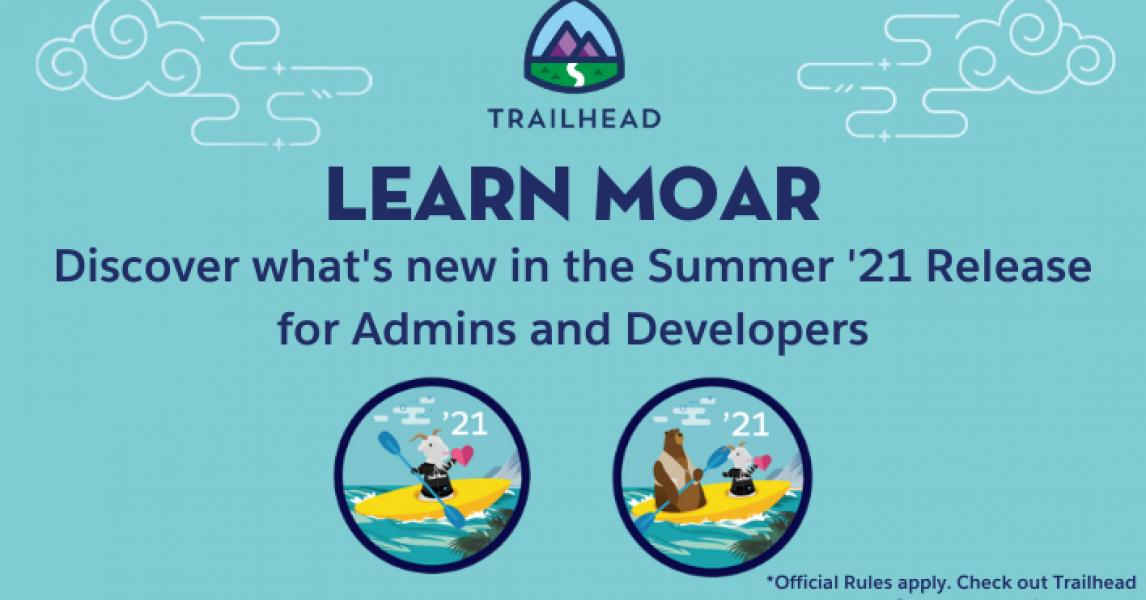 Aprenda MOAR con Summer '21: aspectos destacados del lanzamiento para desarrolladores ☁️