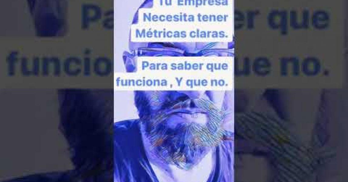 🎬 Video de Juan Manuel Garrido » Tu empresa necesita tener métricas claras