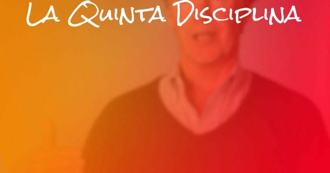 🏆 La Quinta Disciplina (de Peter Senge) « EGA Futura Software